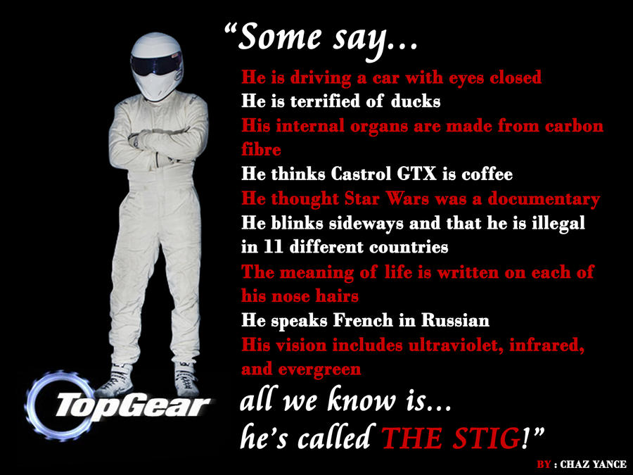 - THE STIG - by chazzilious