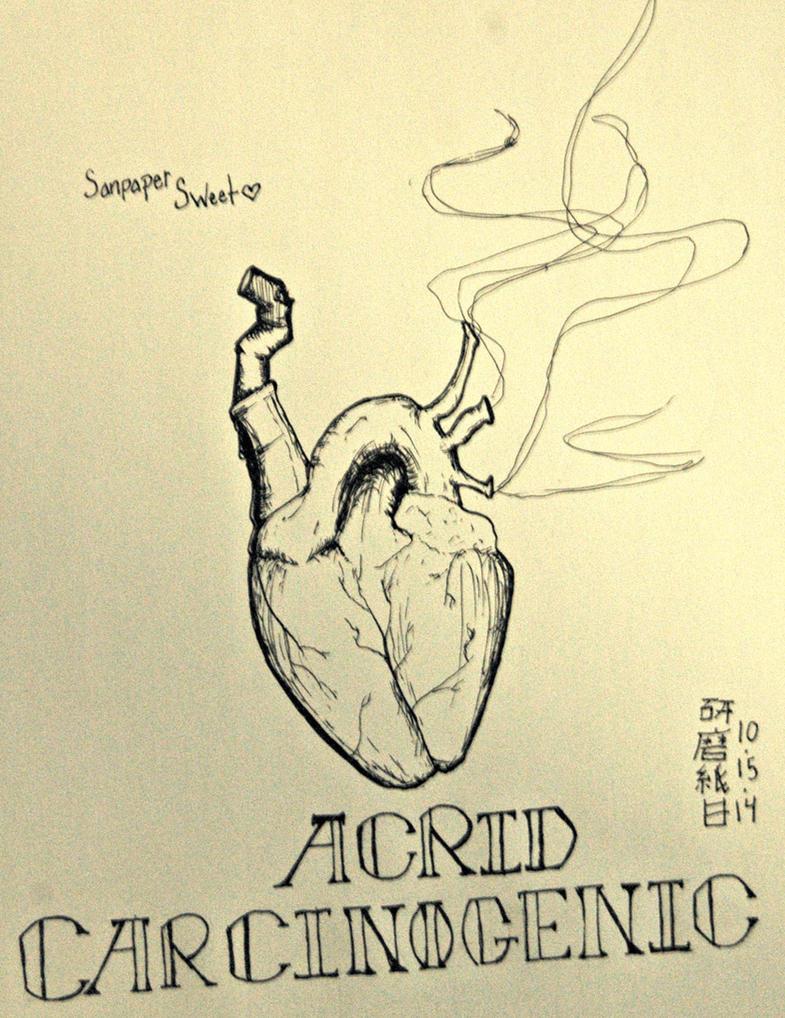 Acrid Carcinogenic by Jaggedharmony