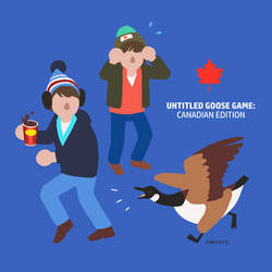 Untitled Goose Game - Canadian Edition