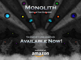 Monolith: Birth of the Outsider (My Novel)