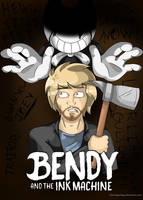 Bendy And The Ink Machine -Fan Poster- by TheTrippyTippy