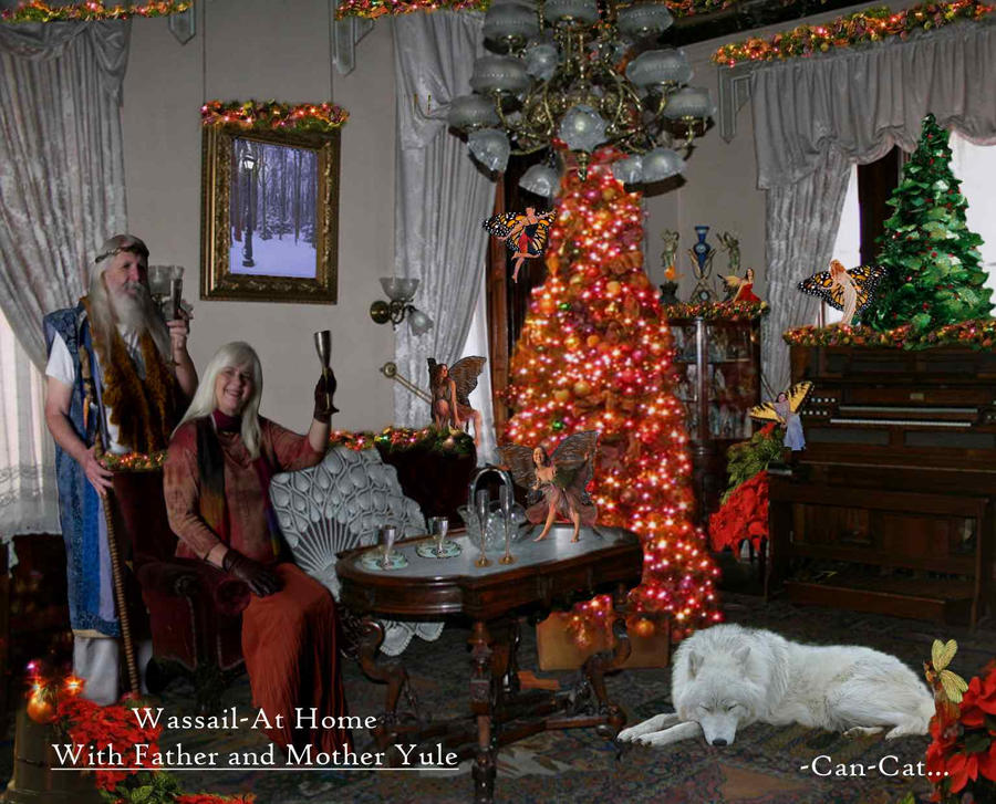 Wassail, at Home with Father and Mother Yule.