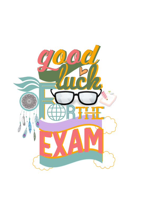 Good Luck on The Exam Good Luck For Exam