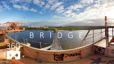 3d- view from the top of the bridge . 360video.
