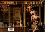 Delightful Decadence - Romance/Erotica Premade