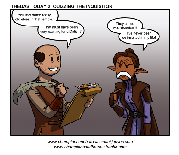 C and H: Thedas Today 2: Quizzing the Inquisitor by Ddriana