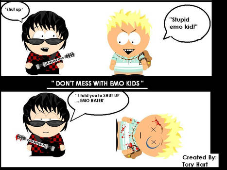 'DONT MESS WITH EMO KIDS to'