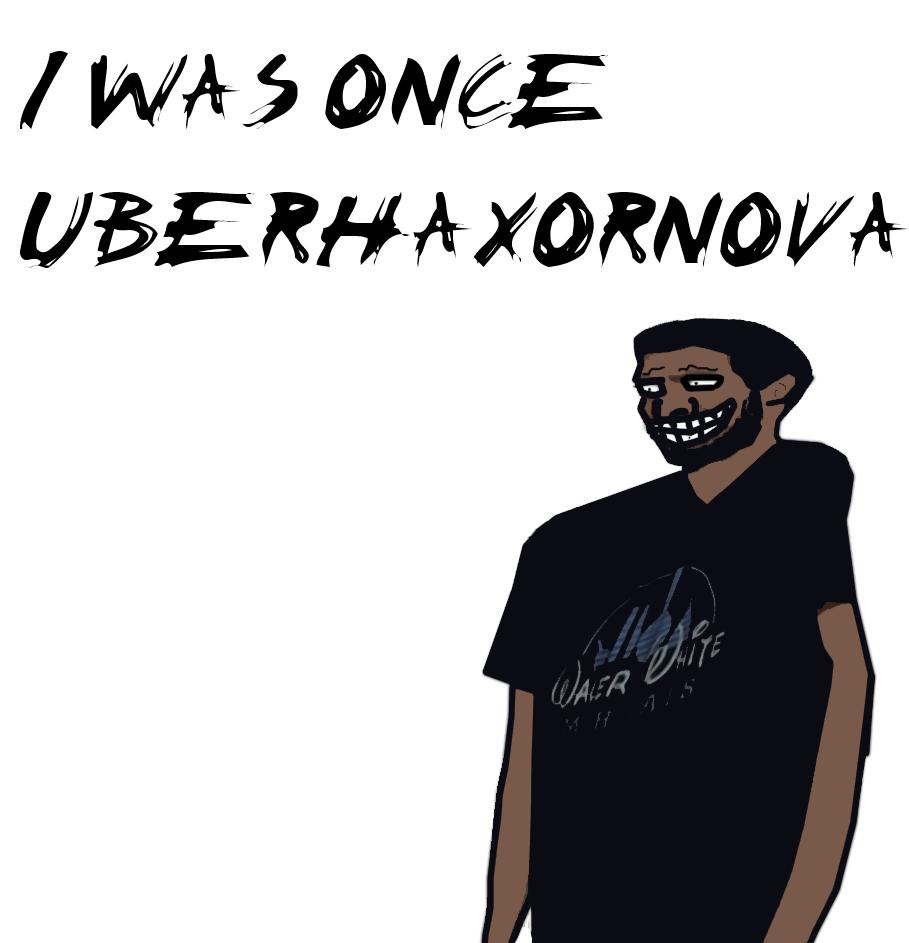 UberHaxorNova by NewTungsten on DeviantArt Uberhaxornova Fan Art