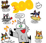 300 Watchers - Thank you all