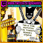 DRUNKEN STREAM IS UP