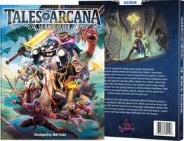 Tales of Arcana 5E Race Guide