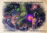 Tales of Arcana 5E Race Guide - The Creation War