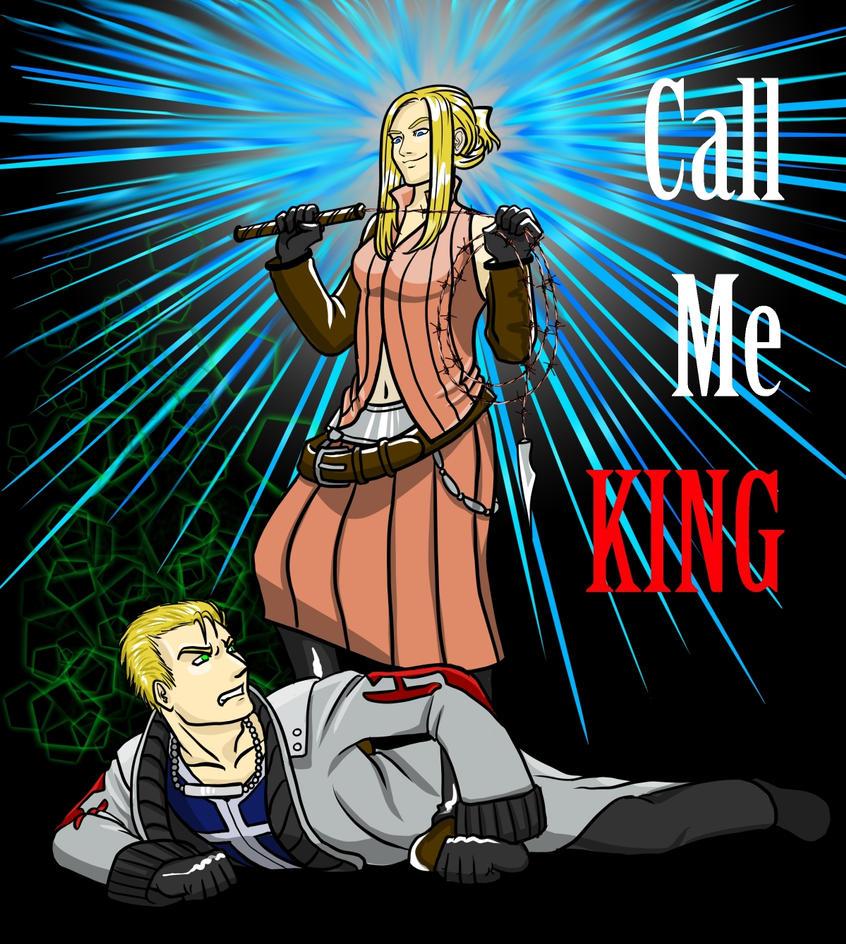 Call Me KING by atharvaveda27