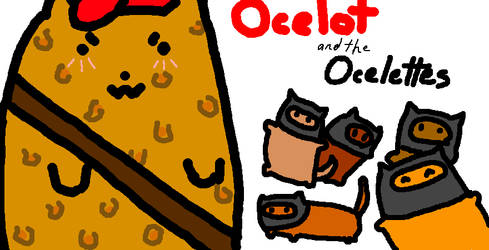 Ocelot and the Ocelettes by Manga-Phoenix