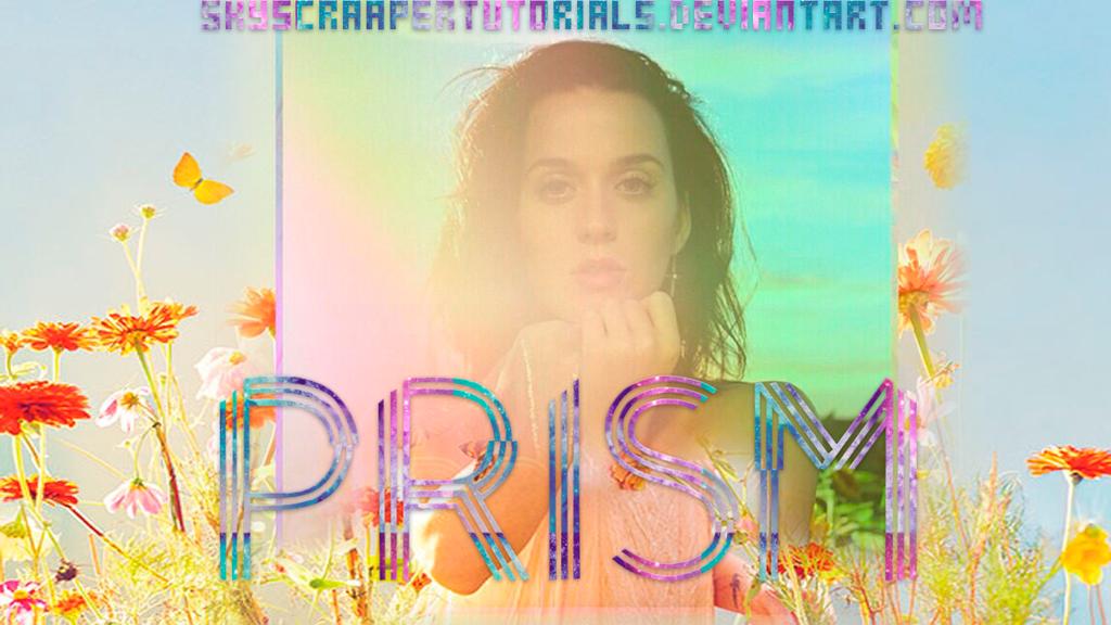 PRISM Album - Katy Perry by SkyscraaperTutorials on DeviantArt