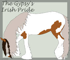 The Gypsy's Irish Pride by Lily-Pad-Stables