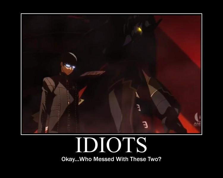 Idiots... by MariSanomaFanFic