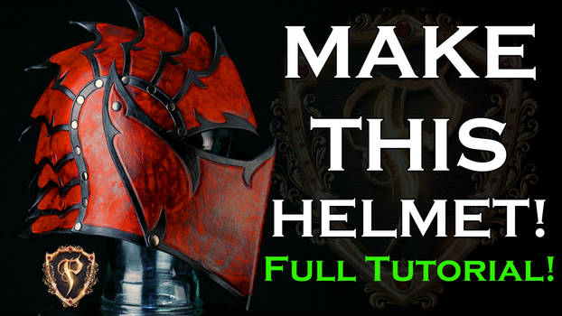 Fantasy Leather Helmet Full Tutorial How To/DIY