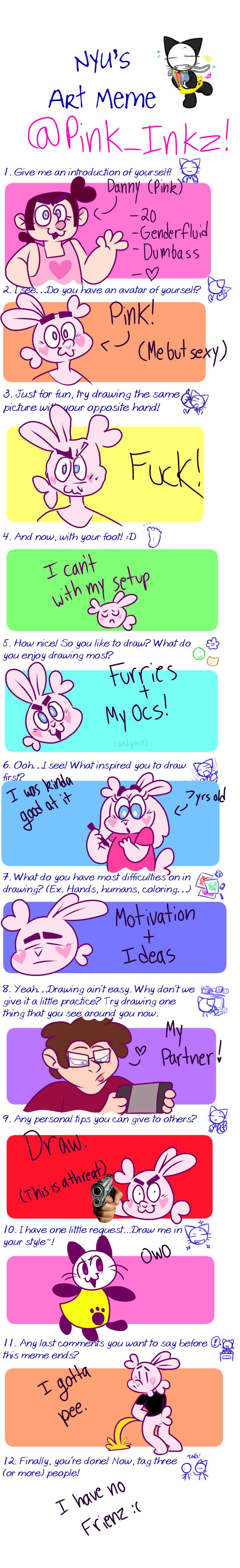 Nyu's Art Meme (Pink_Inkz addition)