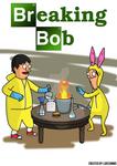 Breaking Bob (Breaking Bad + Bob's Burgers)