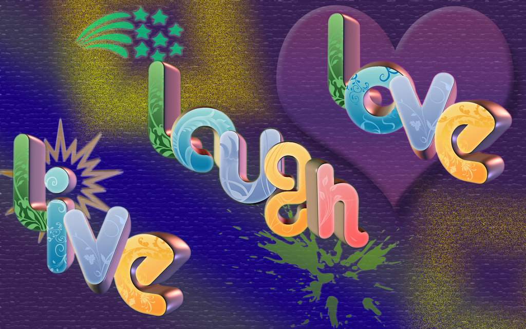 Live Laugh Love Wallpaper Desktop Background : Live Laugh Love Wallpaper by eriksnow on DeviantArt