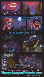 Let's catch jinx #1 by HolyElfGirl