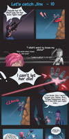 Let's catch jinx #10 by HolyElfGirl