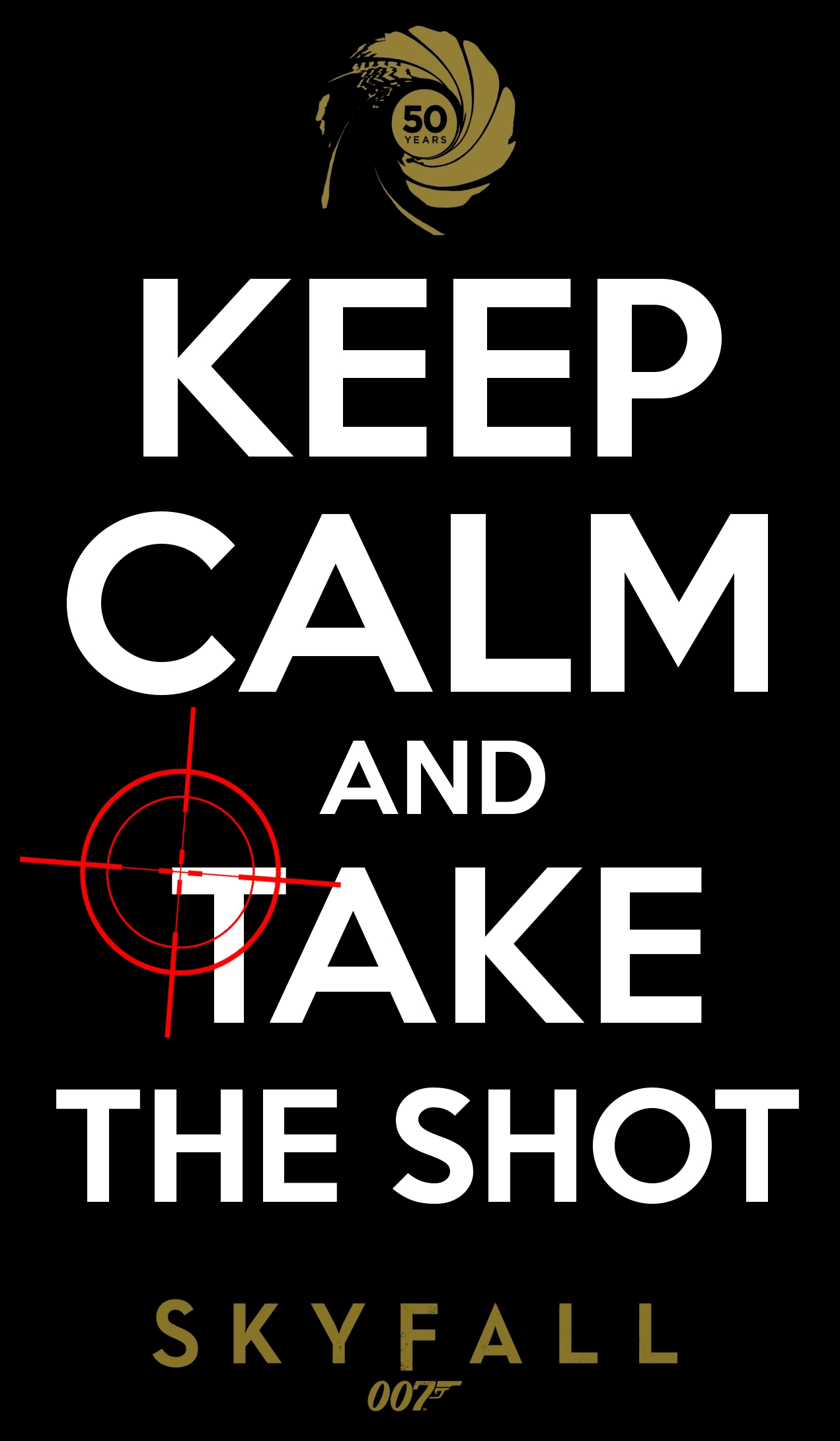 Keep calm and take the shot by bradymajor on deviantart