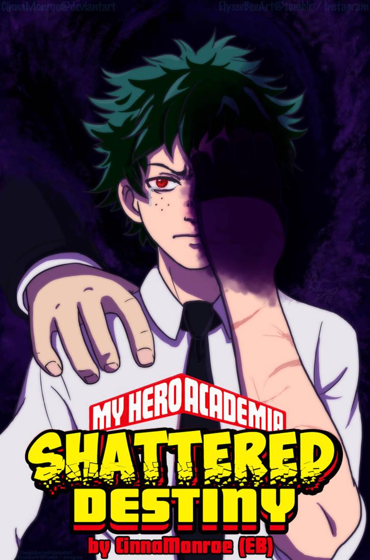 MHA: Shattered Destiny