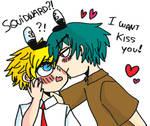 I want kiss you!