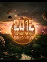 2012-THE YEAR OF NEW BEGINNINGS by IvanVlatkovic
