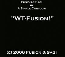 Movie: WT-Fusion? by FusionWarrior