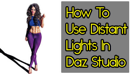 How To Use Distant Lights In Daz Studio by MYDART-CO