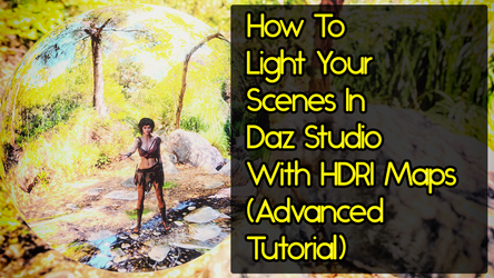 Light Your Scenes with HDRI's (Advanced Tut) by MYDART-CO