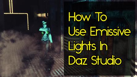 How To Use Emissive Lights In Daz Studio