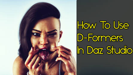 How To Use D-Formers In Daz Studio