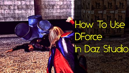 How To Use DForce In Daz Studio