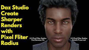 Daz Studio Create Sharper Renders w/ Pixel Fliter