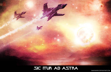 Sic Itur Ad Astra - To the Stars