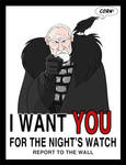 I want you for the Night's Watch