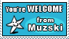 Your Welcome by muzski