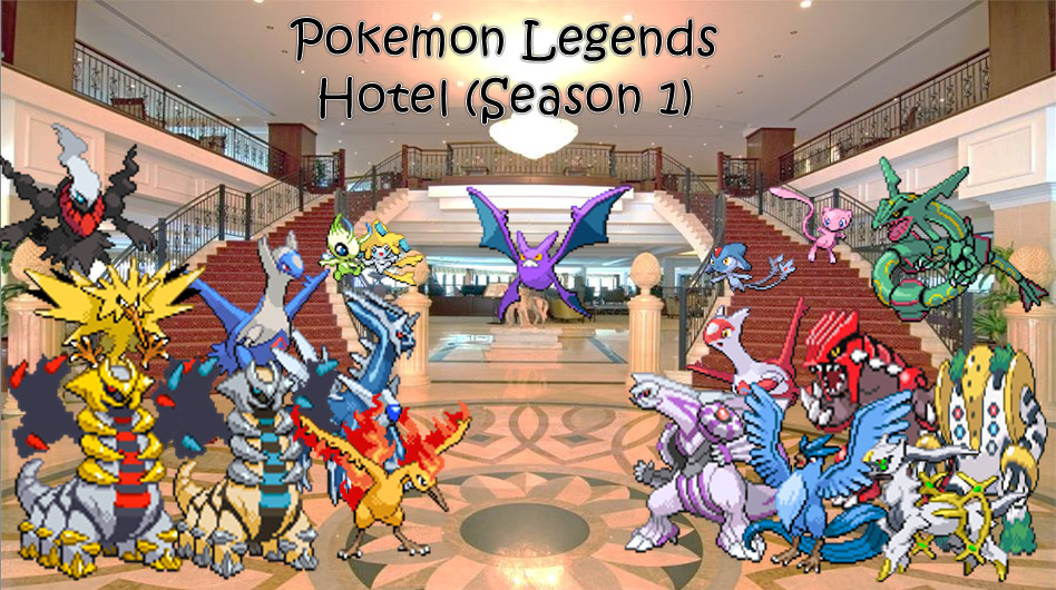 Pokemon Legends Series: Hotel (Season 1) by ZutzuCrobat55