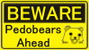 Beware of the Pedobears by OkdroMasterOfRunes