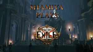 Twitch Thumbnail | Path of Exile | Shamiya