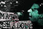 Matt Shadows Retro