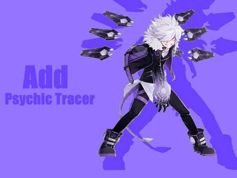 Presentation : Add Psychic Tracer