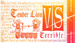 Tender Lion vs The Tiger Terrible
