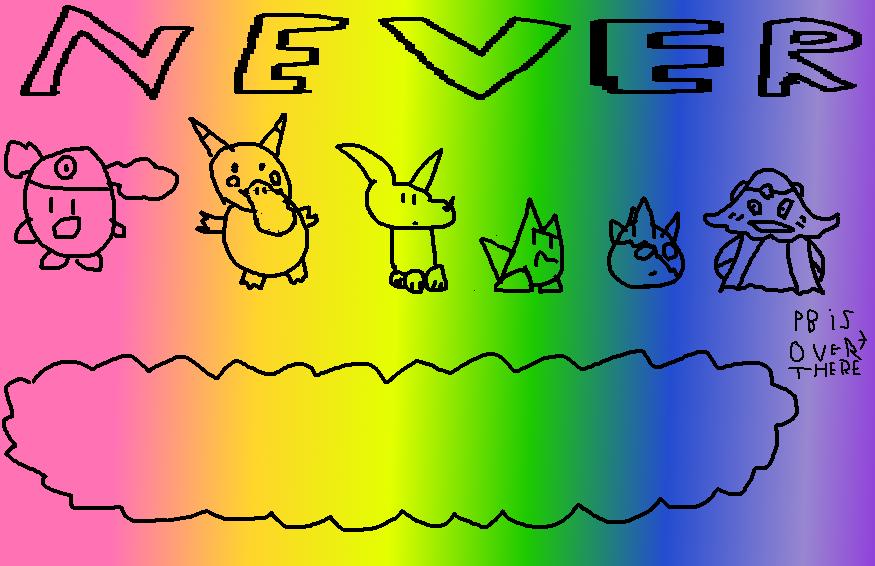 Never: Taste the Rainbow?