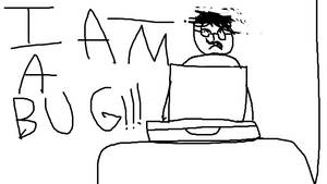 Not-Minecraft: I AM A BUG!!!