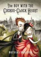 The Boy with the Cuckoo-Clock Heart by MelySky